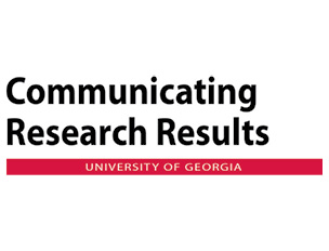 Communicating Research Results at UGA