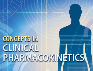 How Well Do You Understand Concepts in Clinical Pharmacokinetics?