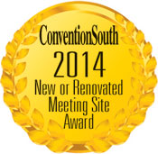 Convention South 2014 New or Renovated Meeting Site Award